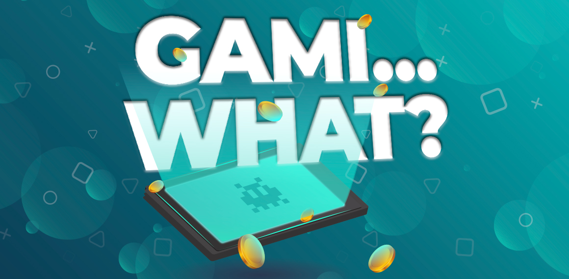 Gami…what? What is gamification?